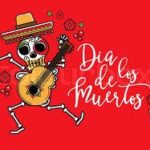 November 1:  Dia de los Muertos Celebration